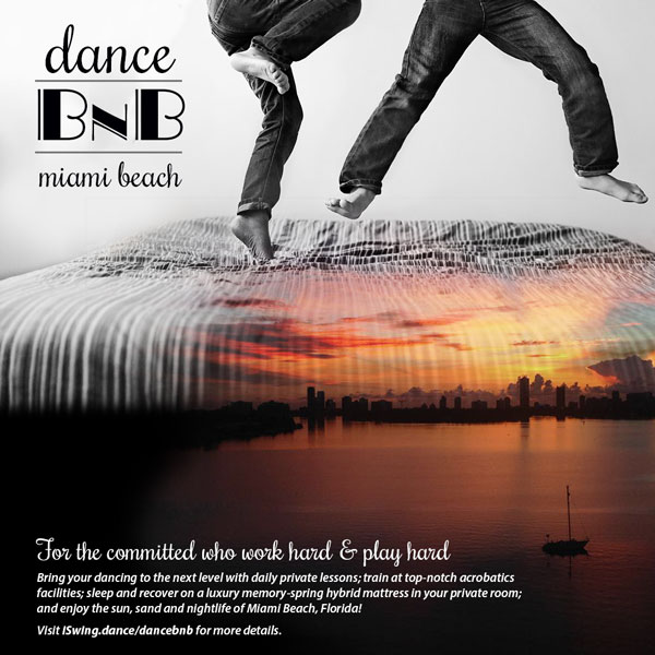 Dance BnB Miami For the committed who work hard & play hard—Bring your dancing to the next level with daily private lessons; train at top-notch acrobatics facilities; sleep and recover on a luxury memory-spring hybrid mattress in your private room; and enjoy the sun, sand and nightlife of Miami Beach, Florida!Visit iSwing.dance/dancebnb for more details.