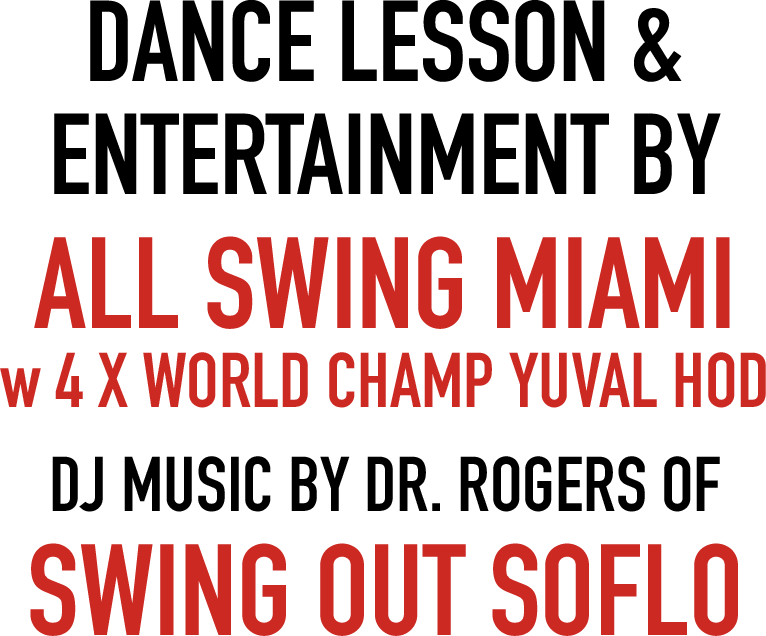 dance lesson & Entertainment by All Swing Miami w 4 x world ch